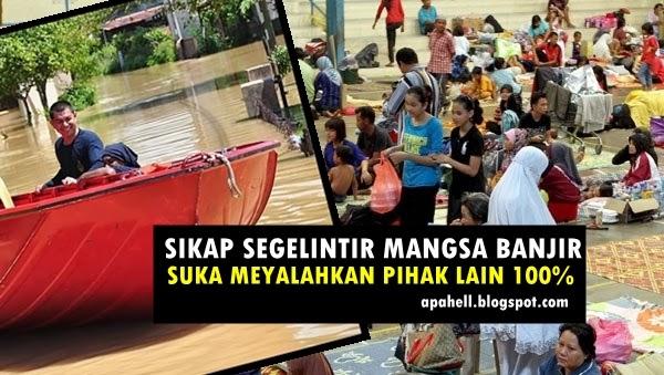Sikap Biadap Segelintir Mangsa Banjir Yang Perlu di Ubah