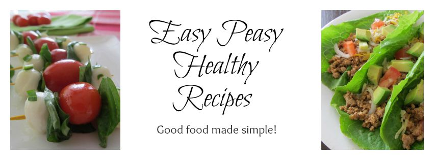 Easy Peasy Healthy Recipes