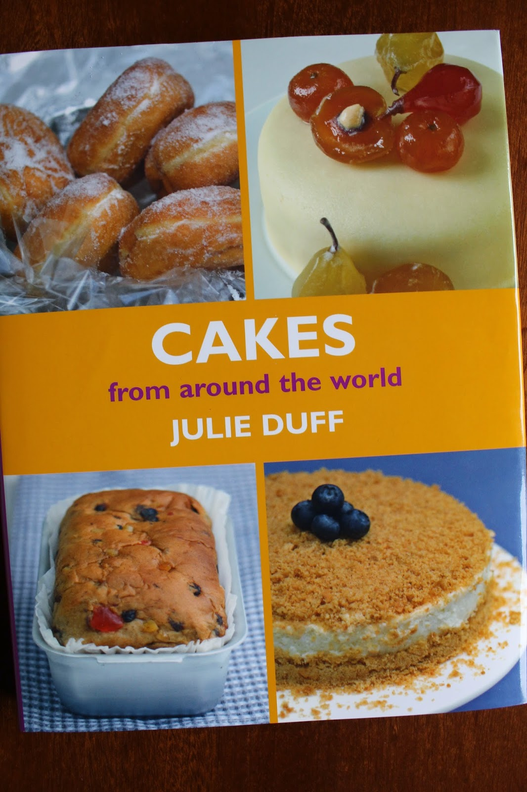 Cakes From Around The World Julie Duff