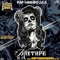 ~►☆Coleção De Mix Tapes Rap Mineiro 288 ® → Volumes →►1,2,3,4,5,6,7,8,9,10,11,12® ◄←