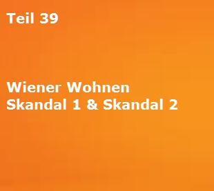 Teil 39 Wiener Wohnen Skandal 1 Skandal 2 The Austrian Banker
