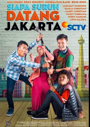 Sinetron Siapa Suruh Datang Jakarta