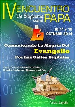 IV ENCUENTRO Internacional de Blogueros con el Papa  2014