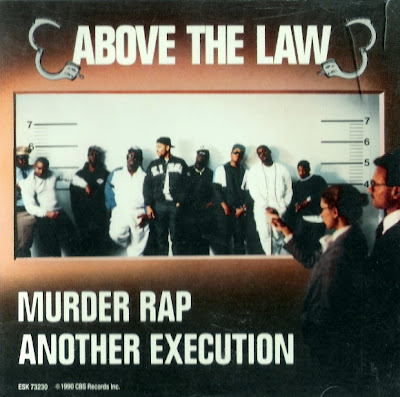 Above The Law – Murder Rap / Another Execution (Promo CDS) (1990) (320 kbps)