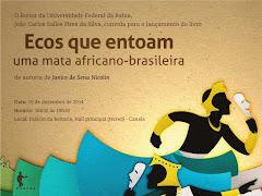 ECOS QUE ENTOAM A MATA AFRICANO-BRASILEIRA