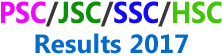 JSC Result 2017, SSC Results 2017, PSC Exam Result 2017