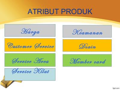 Pengertian Atribut Produk