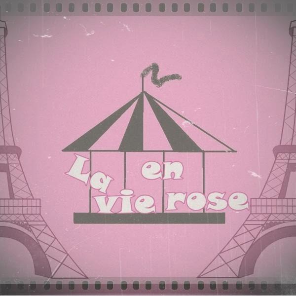 *La vie en rose*