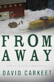 FROM AWAY BY DAVID CARKEET