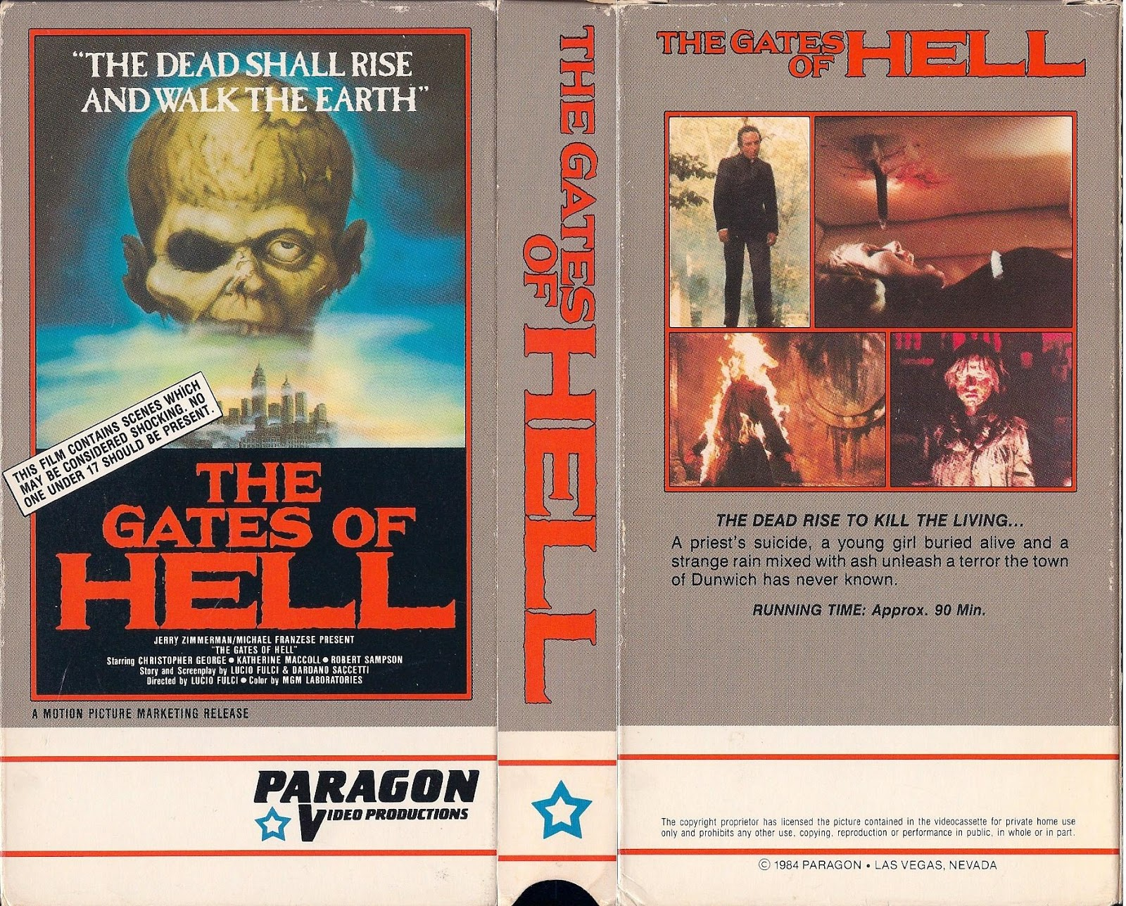 THE GATES OF HELL Paragon Video Productions Video Release: 1984 90 Minutes, Unrated (17+)