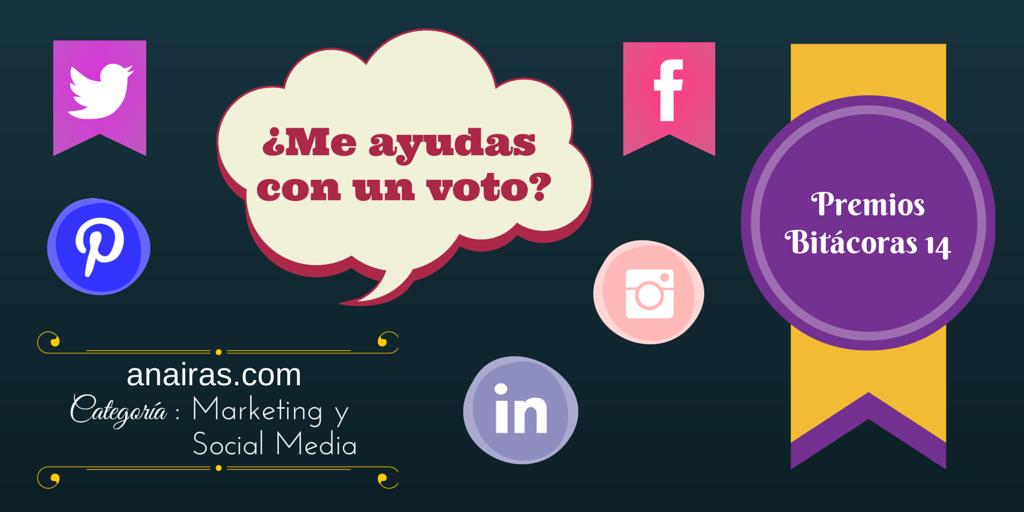 Si crees que mi blog anairas.com se lo merece ... ¡vota! Premios Bitácoras 14