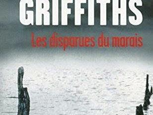 Les Disparues du Marais de Elly Griffiths