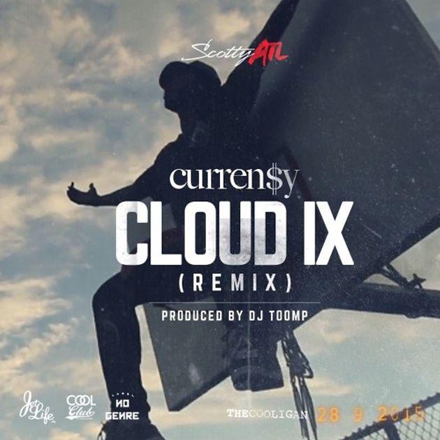 Scotty ATL - Cloud IX (Remix) (Feat. Curren$y)