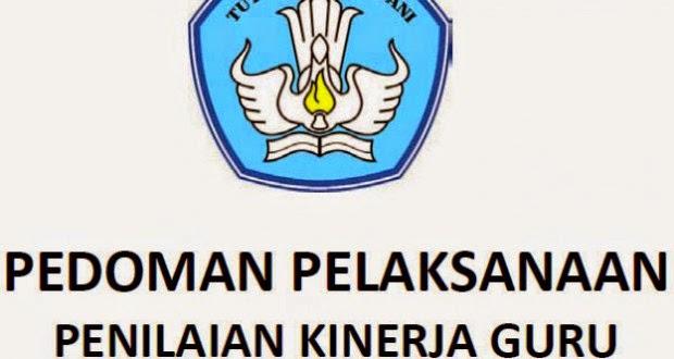PEDOMAN PENILAIAN KINERJA GURU (PK GURU) 2014–2015