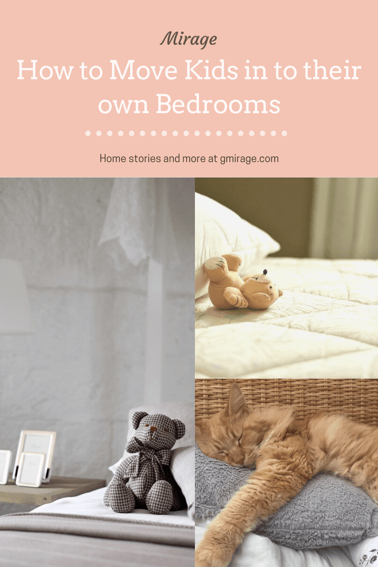 How to Move Kids in to their Own Bedrooms