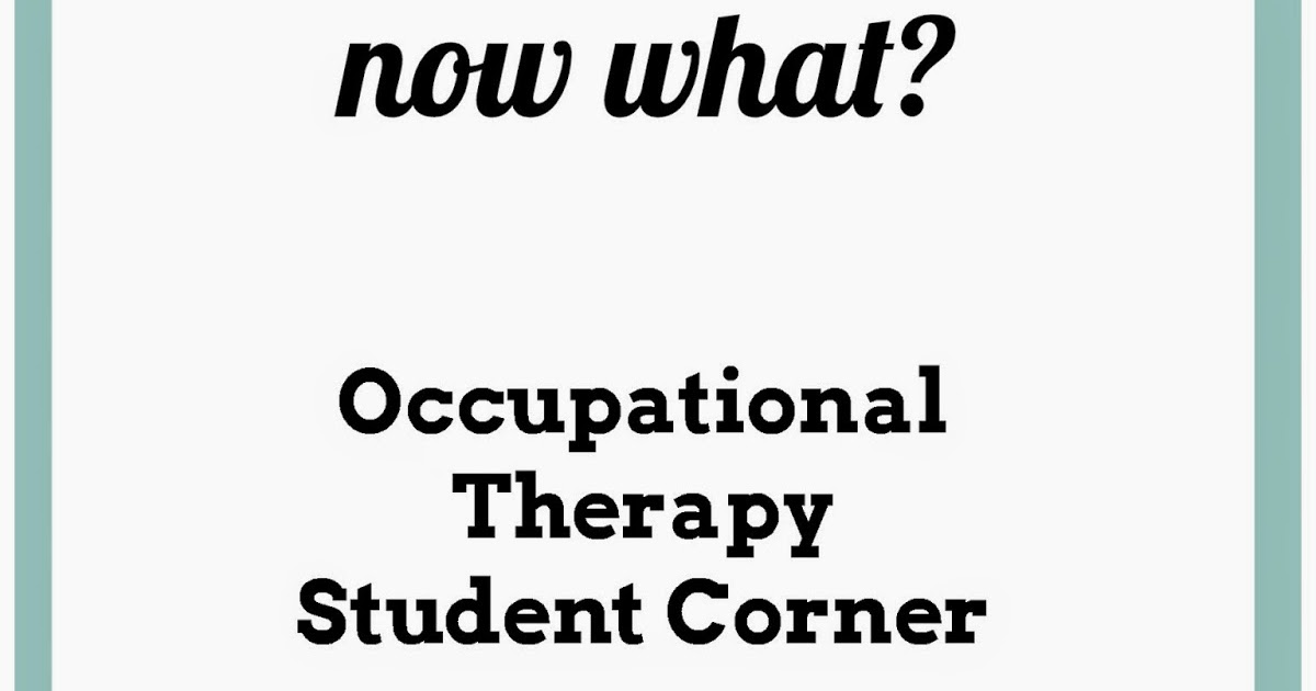OT Cafe: OT Student Corner | You have a job offer, now what?
