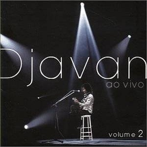 Djavan - Ao Vivo Volume 2