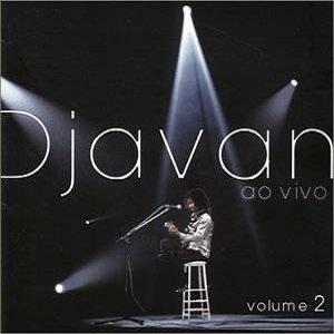Djavan - Ao Vivo Volume 2