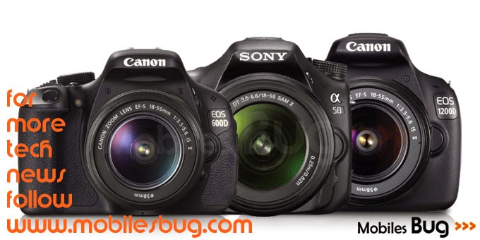 Sony Alpha A58 Vs Canon 600D Vs Canon 1200D Comparison