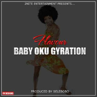 Baby Oku Gyration by Flavour