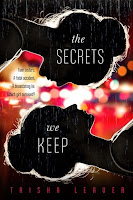 The Secrets We Keep by Tricia Leaver