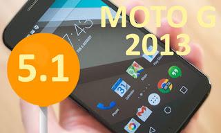 Moto G 1st 2013 5.1.1