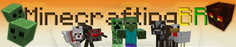 MineCrafting Brasil - Portal Brasileiro de Minecraft -