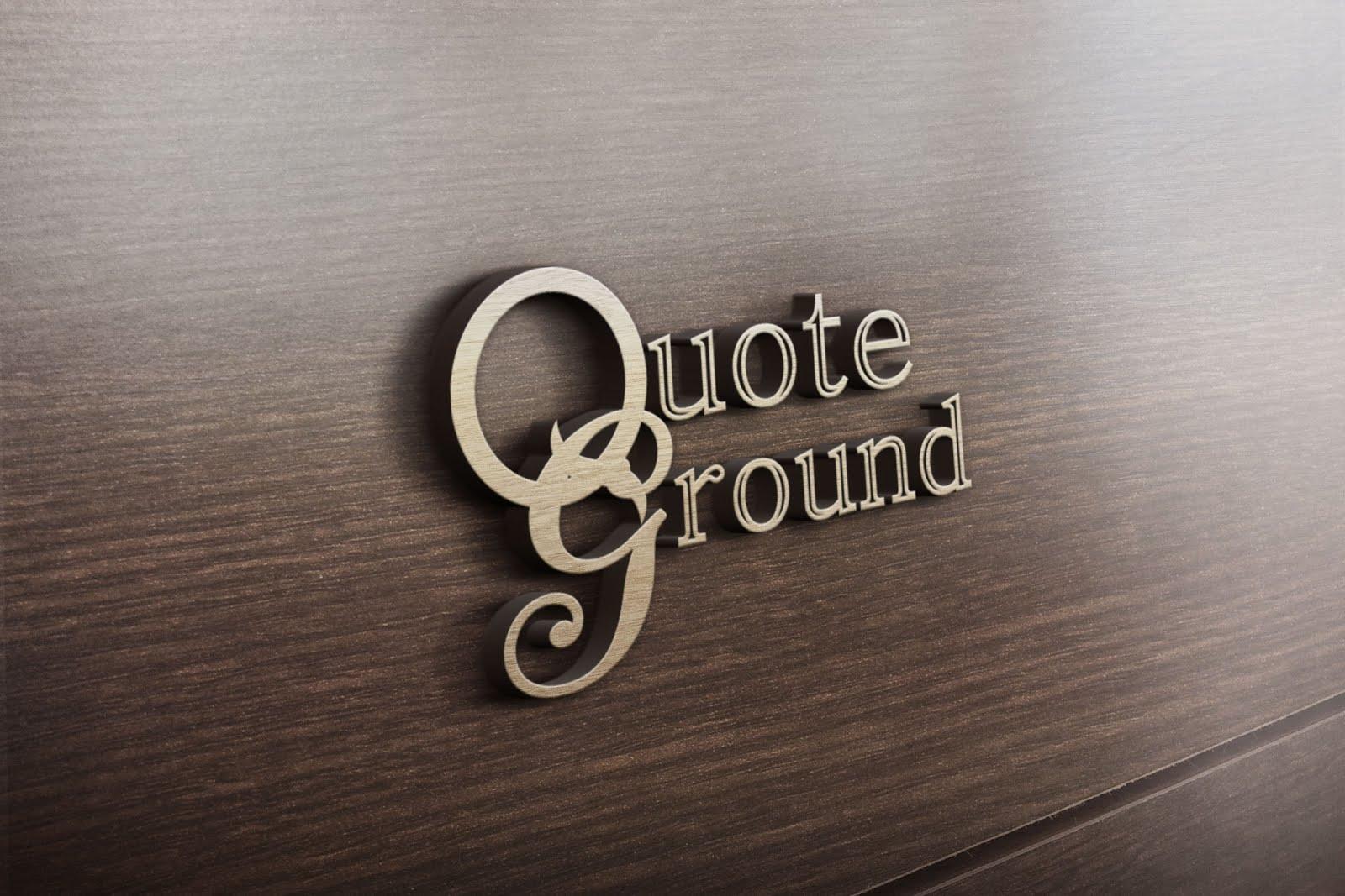 Quote Ground