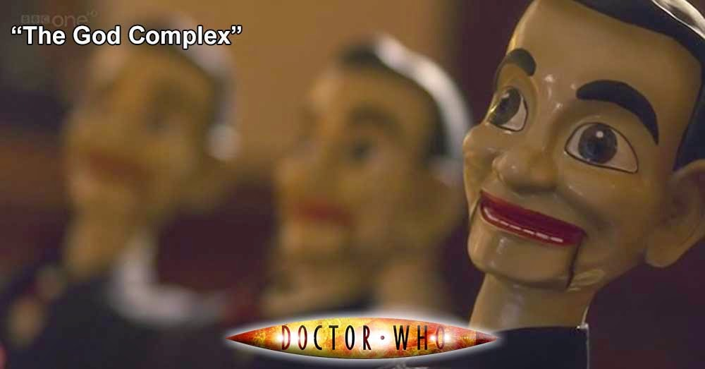 Doctor Who 222: The God Complex