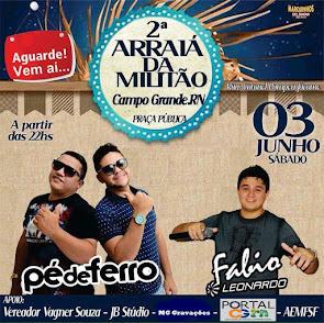 2° Arraiá da Militão com Pé de Ferro e Fábio Leonardo & Mateus Soares em Campo Grande