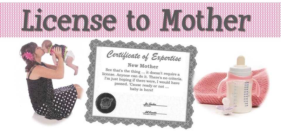 License to Mother