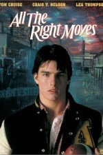 Watch All the Right Moves 1983 Megavideo Movie Online