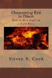 Overcoming Evil in Prison