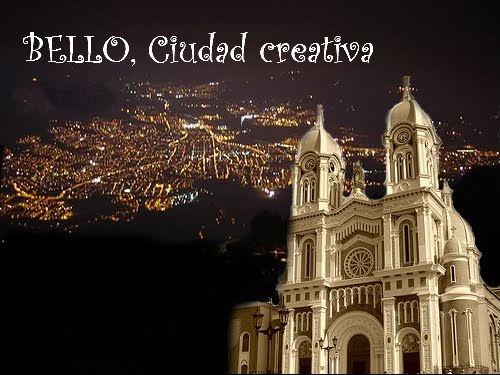 BELLO: CIUDAD CREATIVA