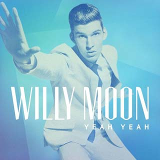 Willy Moon – Yeah Yeah Lyrics | Letras | Lirik | Tekst | Text | Testo | Paroles - Source: musicjuzz.blogspot.com