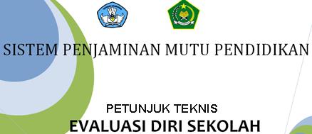 Petunjuk Teknis Program Evaluasi Diri Sekolah Eds 2013 Abdi Madrasah