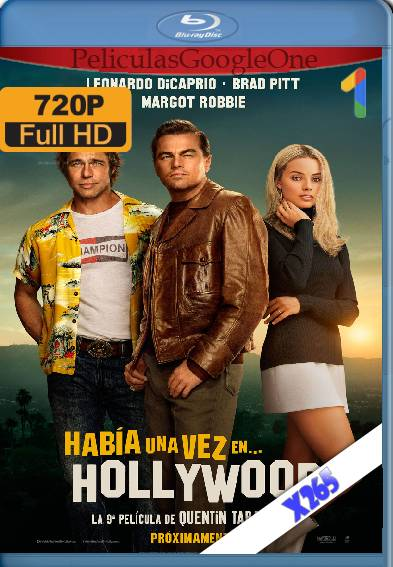 Érase una vez en… Hollywood (2019) x265 [720p] [Latino] [GoogleDrive]