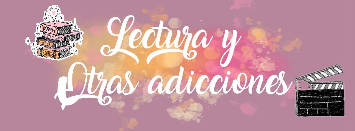 Lectura Y Otras Adicciones