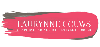 Laurynne Gouws | Graphic Designer & Lifestyle Blogger