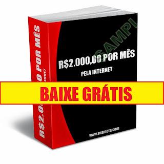Ebook Grátis- R$ 2,000,00 por mês pela internet