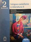 Lengua castellana y Literatura II. Bachillerato 2