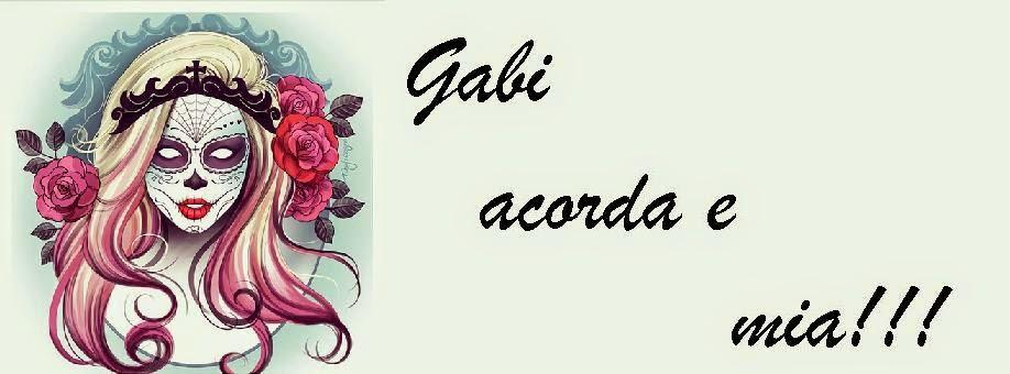 Onde esta´  Gabriela?