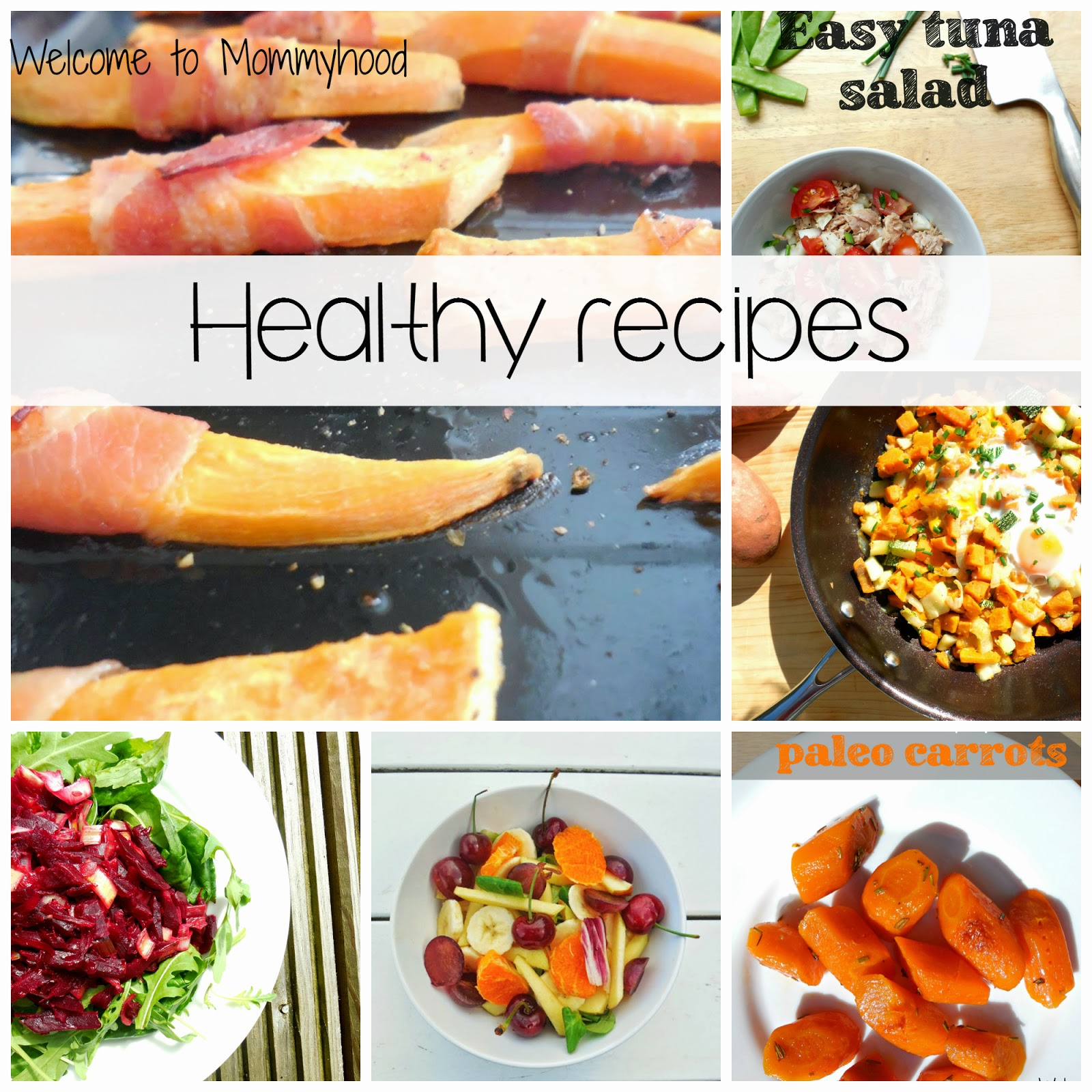 Easy, healthy recipes by Welcome to Mommyhood #Easyhealthyrecipes