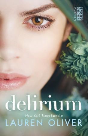 Delirium ( Delirium #1 ) - Lauren Oliver