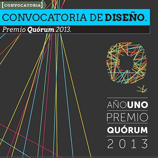Convocatoria de diseño. Premio Quórum.