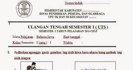 Soal Soal Uts Bahasa Jawa Sd Kelas 1 Semester 1 Sekolah Dasar Islam