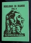 Rebeliones en Irlanda Vol.1