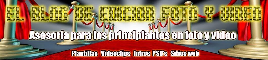 El blog de edición para principiantes en foto y video
