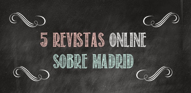 5 revistas sobre Madrid