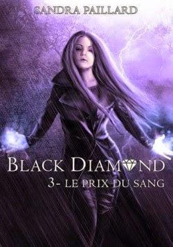 http://lesreinesdelanuit.blogspot.fr/2014/07/black-diamond-t3-de-sandra-paillard.html